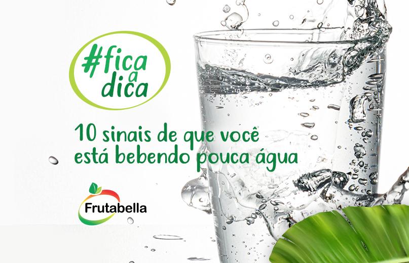 frutabella-banner-10-sinais-de-que-voce-esta-bebendo-pouca-agua
